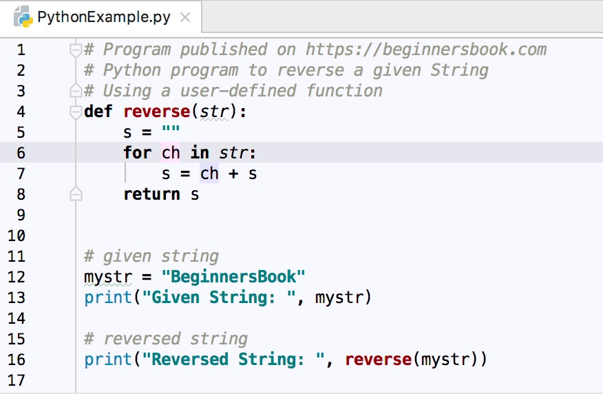 Python Program to Reverse a given String