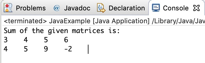 Java Program to Add Two Matrices using Multi-dimensional Arrays